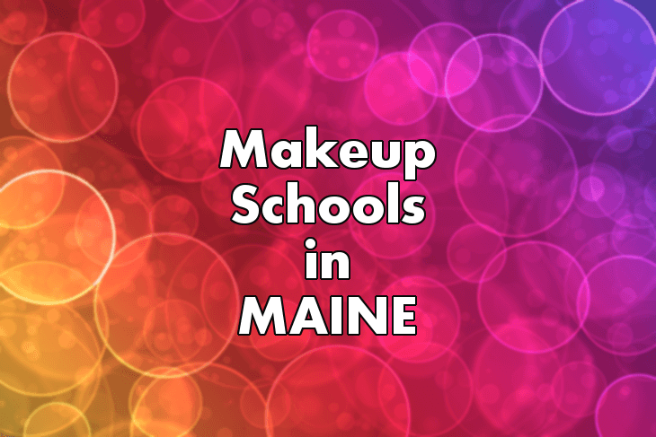 Makeup Artist Schools in Maine