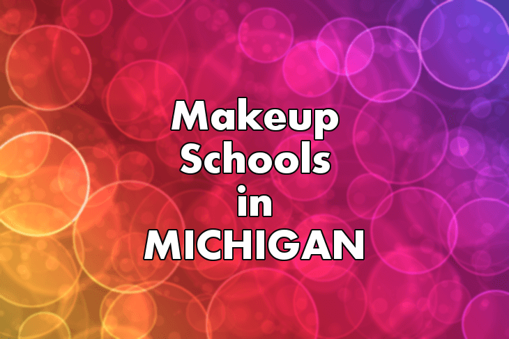 Makeup Artist Schools in Michigan