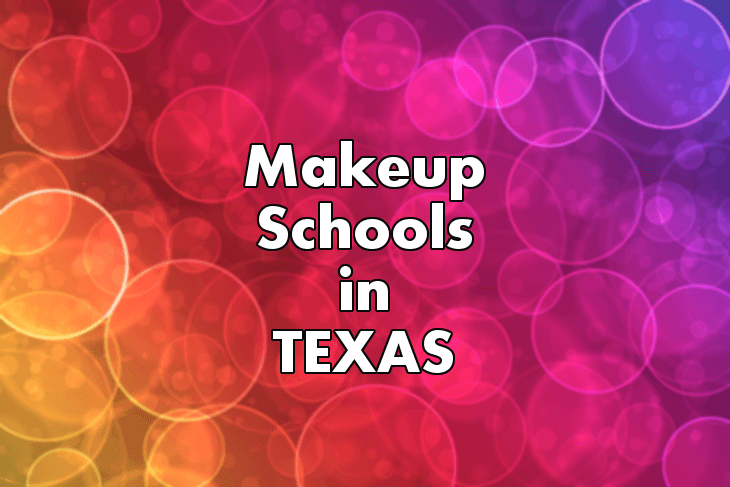 Makeup Artist Schools in Texas