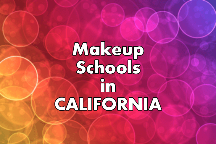 Makeup Artist Schools in California