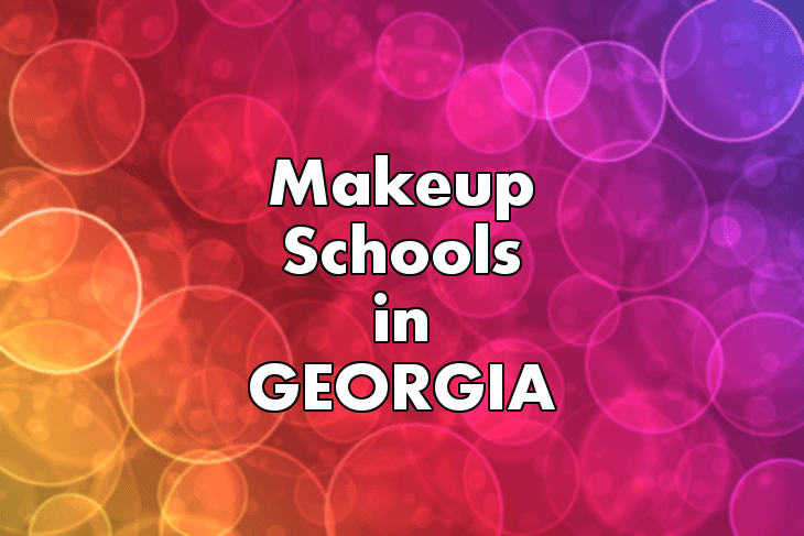 Makeup Artist Schools in Georgia
