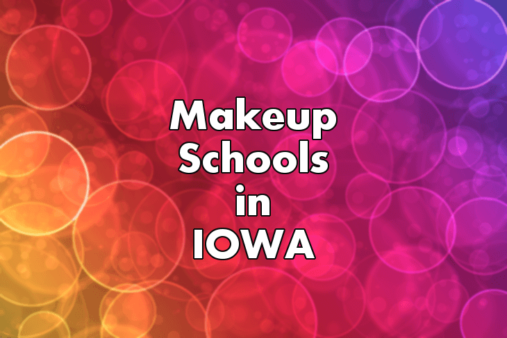 Makeup Artist Schools in Iowa