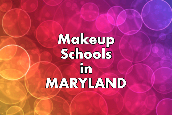 Makeup Artist Schools in Maryland