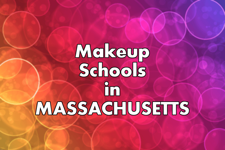 Makeup Artist Schools in Massachusetts