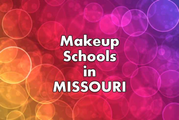 Makeup Artist Schools in Missouri