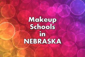 Makeup Artist Schools in Nebraska