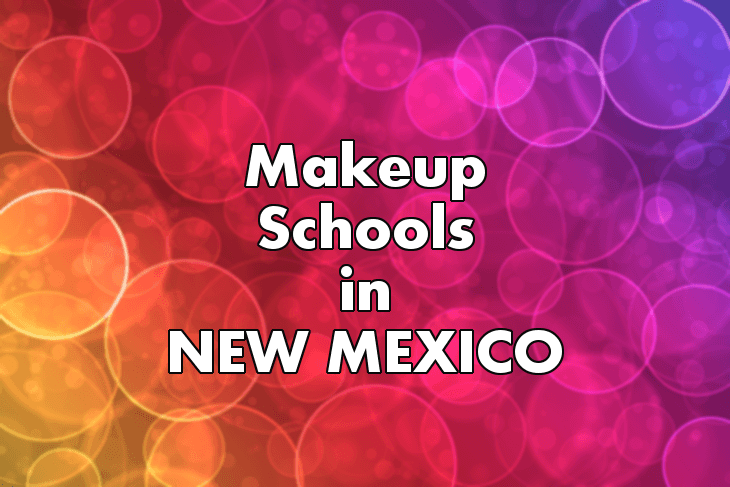 Makeup Artist Schools in New Mexico