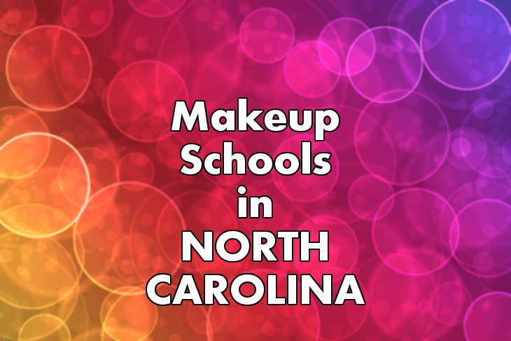Makeup Artist Schools in North Carolina