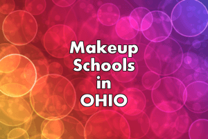 Makeup Artist Schools in Ohio