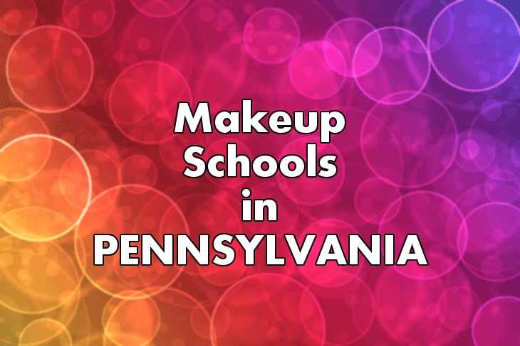 Makeup Artist Schools in Pennsylvania