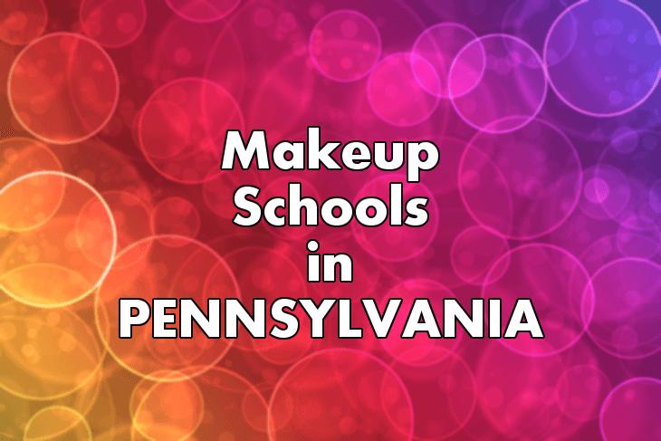 Makeup Artist Schools in Pennsylvania