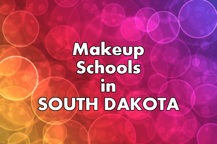 Makeup Artist Schools in South Dakota