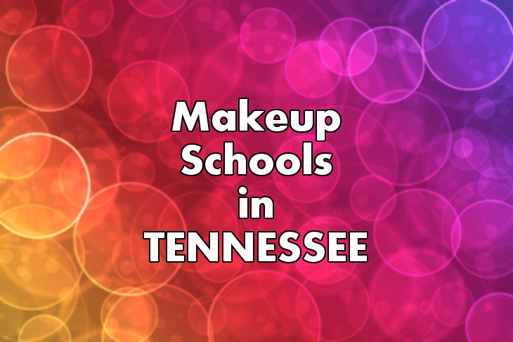 Makeup Artist Schools in Tennessee